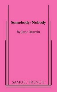 Somebody/Nobody