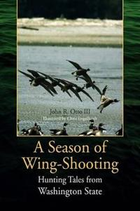 A Season of Wing-shooting
