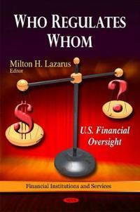 Who Regulates Whom