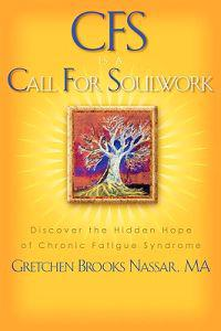 Cfs Is a Call for Soulwork