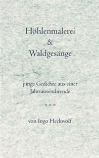 H Hlenmalerei & Waldges Nge