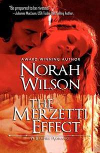 The Merzetti Effect: A Vampire Romance