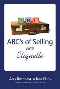 ABC's of Selling With Etiquette