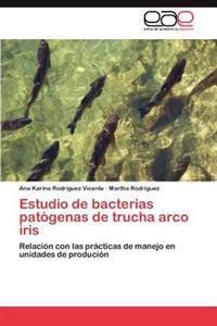 Estudio de Bacterias Patogenas de Trucha Arco Iris