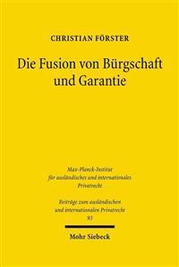 Die Fusion Von Burgschaft Und Garantie