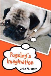 Pugsley's Imagination