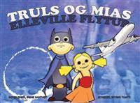 Truls og Mias elleville flytur