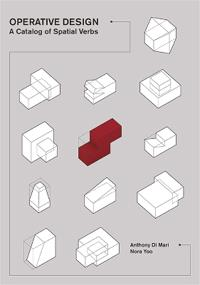 Operative Design: A Catalogue of Spatial Verbs
