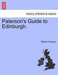 Paterson's Guide to Edinburgh.