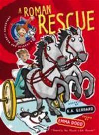 Charlie & Bandit Roman Rescue
