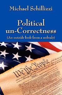 Political Un-Correctness
