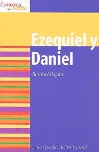 Ezequiel y Daniel/ Ezekiel and Daniel