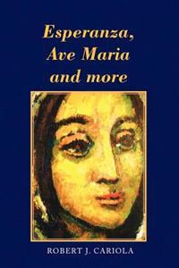 Esperanza, Ave Maria and More