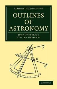 Outlines of Astronomy