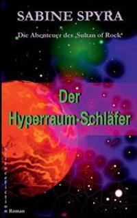 Der Hyperraum-Schlafer