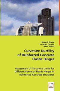 Curvature Ductility of Reinforced Concrete Plastic Hinges