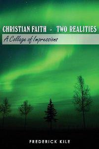 Christian Faith - Two Realities