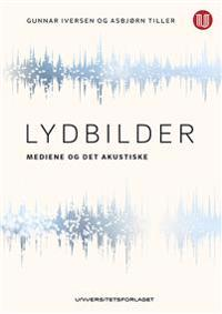 Lydbilder - Asbjørn Tiller, Gunnar Iversen | Ridgeroadrun.org