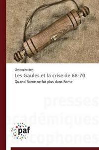 Les Gaules Et La Crise de 68-70