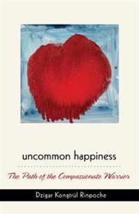 Uncommon Happiness