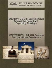 Browder V. U S U.S. Supreme Court Transcript of Record with Supporting Pleadings