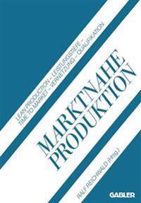 Marktnahe Produktion