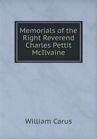 Memorials of the Right Reverend Charles Pettit McIlvaine