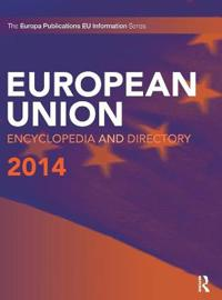 The European Union Encyclopedia and Directory 2014