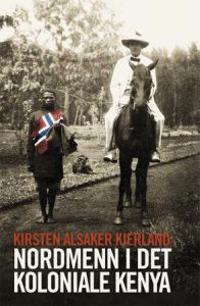 Nordmenn i det koloniale Kenya