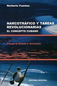 Narcotrafico Y Tareas Revolucionarias