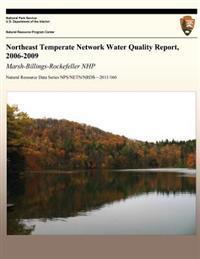 Northeast Temperate Network Water Quality Report, 2006-2009: Marsh-Billings-Rockefeller Nhp