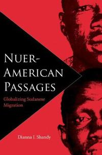 Nuer-American Passages