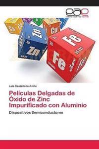 Peliculas Delgadas de Oxido de Zinc Impurificado Con Aluminio