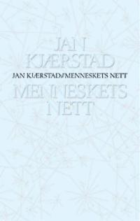 Menneskets nett - Jan Kjærstad | Ridgeroadrun.org