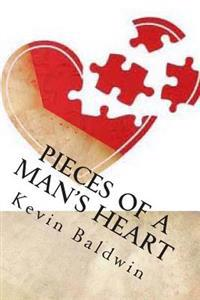 Pieces of a Man's Heart: A Play in One Act