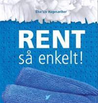 Rent; så enkelt! - Else Liv Hagesæther | Ridgeroadrun.org