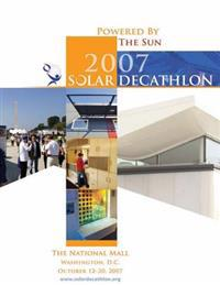 Powered by the Sun: 2007 Solar Decathlon