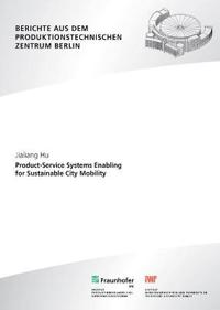 Product-Service Systems Enabling for Sustainable City Mobility