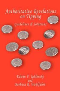 Authoritative Revelations on Tipping