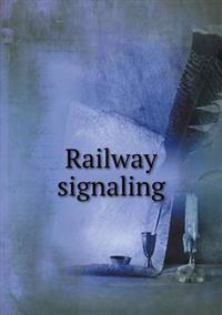 Railway Signaling
