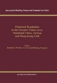 Financial Regulation in the Greater China Area