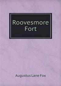 Roovesmore Fort