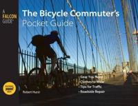 The Bicycle Commuter's Pocket Guide