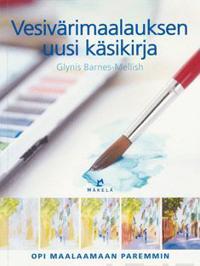 Vesivärimaalauksen uusi käsikirja