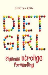 Dietgirl - Shauna Reid pdf epub