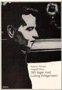 365 dager med Ludwig Wittgenstein - Gabriel Michael Vosgraff Moro   Ridgeroadrun.org