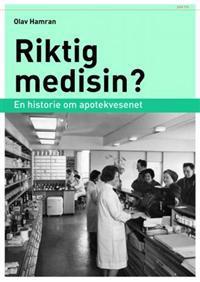 Riktig medisin?