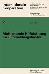 Multilaterale Hilfeleistung Fur Entwicklungslander