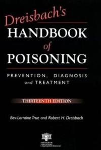 Dreisbach's Handbook of Poisoning