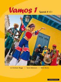 Vamos 1; spansk II vg1 - Liv Kristiane Bugge, Svein Halvorsen, Silvia Rovira   Inprintwriters.org